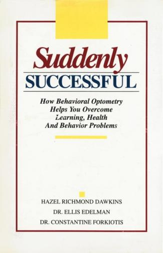 Book Review: Suddenly Successful: How Behavioral Optometry Helps You Overcome Learning, Health And Behavioral Problems